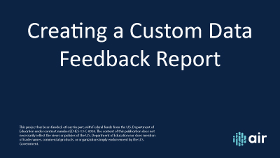 Creating a Custom Data Feedback Report