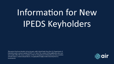Information for New IPEDS Keyholders