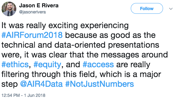 @jasonerivera: It was really exciting experiencing #AIRForum2018 because as good as the technical and data-oriented presentations were, it was clear that the messages around #ethics, #equity, and #access are really filtering through this field, which is a major step @AIR4Data #NotJustNumbers