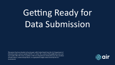Getting Ready for Data Submission