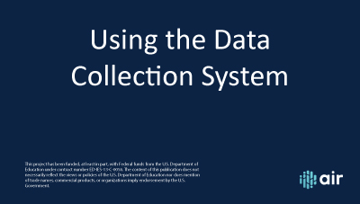Using the Data Collection System